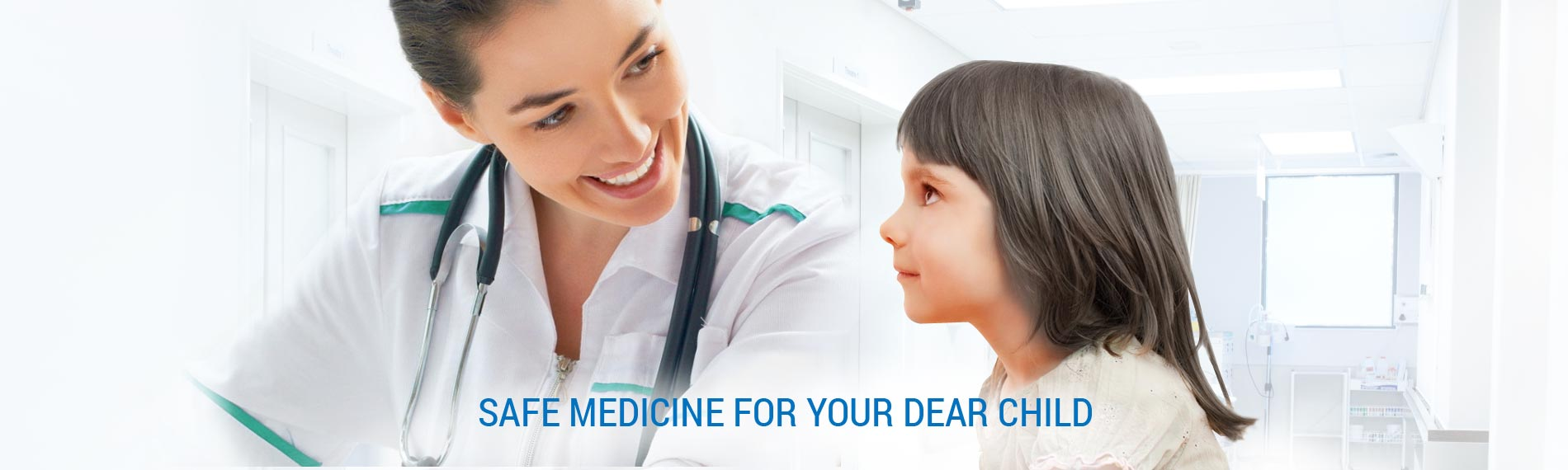 Safe medicine for your dear child